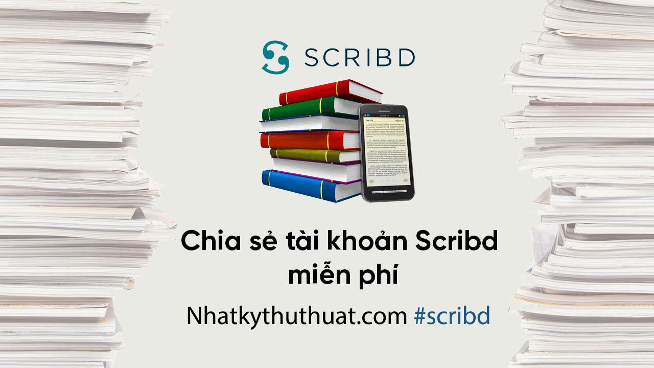 Chia sẻ tài khoản Scribd miễn phí